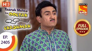 Taarak Mehta Ka Ooltah Chashmah - Ep 2405 - Full Episode - 16th February, 2018