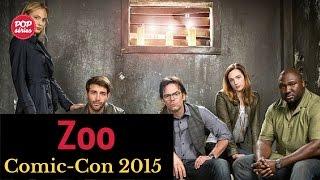 SDCC 2015: entrevista com o elenco de Zoo