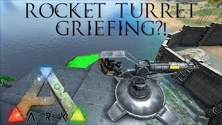 getlinkyoutube.com-Ark Survival Evolved - Rocket Turrets Testing - Useful for Griefing?!