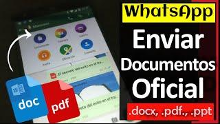 getlinkyoutube.com-Oficial: Como Enviar Documentos por  WhatsApp para Android
