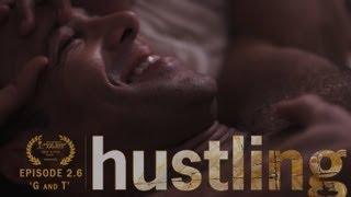 "getlinkyoutube.com-HUSTLING SERIES: EP 2.6, ""G AND T"""