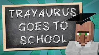 getlinkyoutube.com-TRAYAURUS GOES TO SCHOOL   Minecraft
