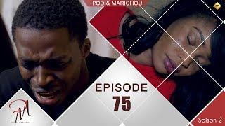 Pod et Marichou - Saison 2 - Episode 75