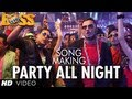 Party All Night Ft. Honey Singh Boss Song Making | Akshay Kumar, Sonakshi Sinha