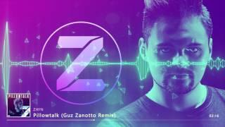 getlinkyoutube.com-ZAYN - Pillowtalk (Guz Zanotto Remix) ft Travis Garland