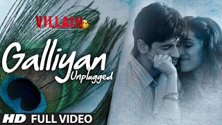 getlinkyoutube.com-Galliyan (Unplugged) Full Video Song by Shraddha Kapoor | Ek Villain | Ankit Tiwari