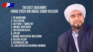 getlinkyoutube.com-Habib Syech Bin Abdul Qodir Assegaf - The Best Shalawat (Full Album Stream)