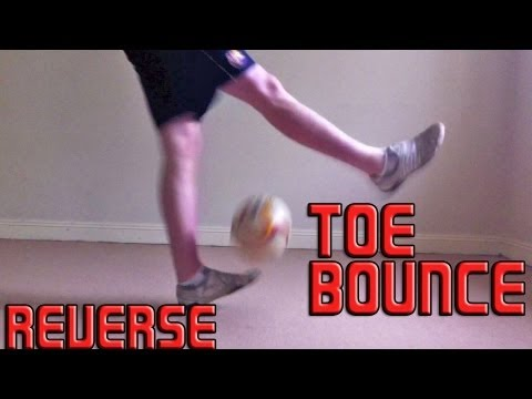 Reverse Toe Bounce (Tutorial) :: Freestyle Football / Soccer