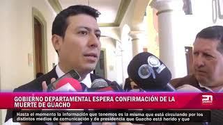 Gobierno departamental espera confirmación de muerte de Guacho