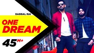 getlinkyoutube.com-One Dream | Babbal Rai & Preet Hundal | Full Music Video | Speed Records