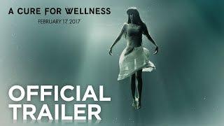 getlinkyoutube.com-A Cure for Wellness | Official Trailer [HD] | 20th Century FOX