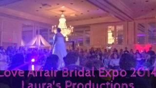 Love Affair Bridal Expo2014: Laura's Productions