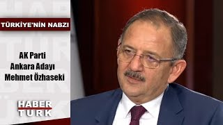 Ankara Büyükşehir Belediye Başkan adayı Mehmet Özhaseki'den önemli açıklamalar