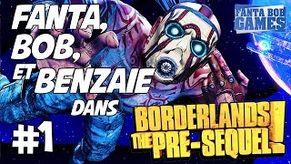 getlinkyoutube.com-BORDERLANDS: THE PRE-SEQUEL - Ep.1 - Fanta, Bob et Benzaïe
