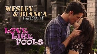 getlinkyoutube.com-Wesley & Bianca - Love like fools (The DUFF)
