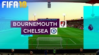 FIFA 18 - AFC Bournemouth vs. Chelsea @ Vitality Stadium