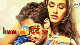 Ek Villain 😍Emotional(romantic) Dialogue(jab tak hum kisike humdard nahi hote) whatsapp status