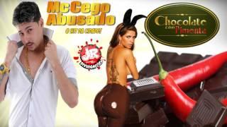 getlinkyoutube.com-MC CEGO ABUSADO - CHOCOLATE COM PIMENTA JR DIVULGAÇÕES