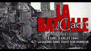 getlinkyoutube.com-La bataille de Caen : La guerre dans toute son horreur