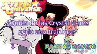 getlinkyoutube.com-¿Quién de las Crystal Gems podría traicionar a Steven Universe?