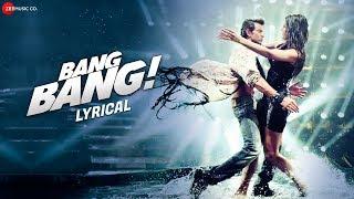 getlinkyoutube.com-Bang Bang Title Track - Lyrical | BANG BANG! | Hrithik Roshan & Katrina Kaif | HD