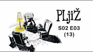 PLjiŽ S02 E03 (13.) - Petrović Ljubičić Žanetić - 19.10.2018.