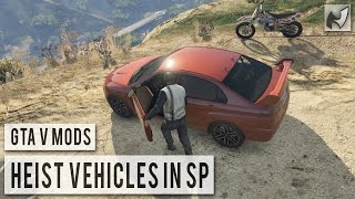getlinkyoutube.com-GTAV Mods - Heists Vehicles Spawn in Single Player