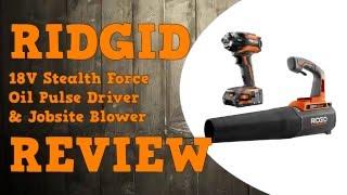 getlinkyoutube.com-Ridgid 18V Stealth Force Oil Pulse Impact Driver & Jobsite Blower Review