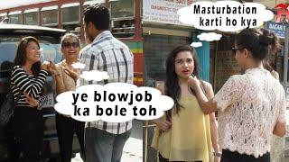 Hot Girl Asking chutiye ka Female Version?? || prank in india ||Addicted Prank