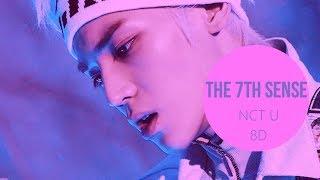 NCT U (엔시티유) - THE 7TH SENSE [8D USE HEADPHONE] 🎧
