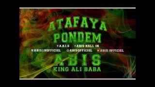 Abis - Atafaya pondem (ft. King ali baba)