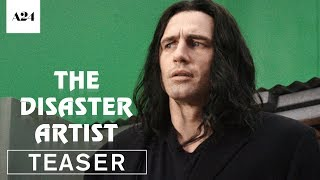 The Disaster Artist | Official Teaser Trailer HD | A24