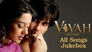 getlinkyoutube.com-Vivah All Songs Jukebox Collection - Superhit Bollywood Hindi Songs - Shahid Kapoor & Amrita Rao