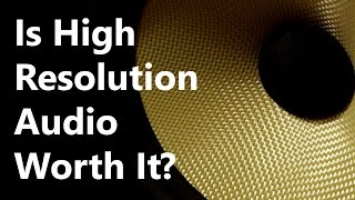 getlinkyoutube.com-Hi/High Resolution Audio EXPLAINED - Is it worth it? (192kHz/96kHz & 24-bit)