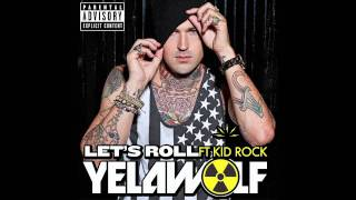 Yelawolf - Let's Roll