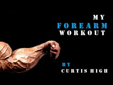 Awesome Forearm Workout - Curtis High