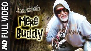 getlinkyoutube.com-Mere Buddy [Full Song]   Bhoothnath   Amitabh Bachchan