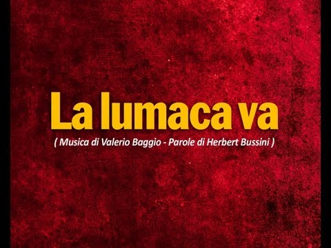 La lumaca va - CreGrest2011 (Valerio Baggio - Herbert Bussini)