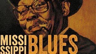 getlinkyoutube.com-Mississippi Blues - The Best Of Mississippi Blues