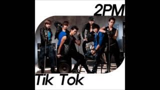 getlinkyoutube.com-2PM   Tik Tok (Feat. 윤은혜) (가사 첨부)