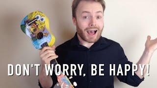 getlinkyoutube.com-Don't Worry Be Happy - Ukulele Tutorial + Singalong!
