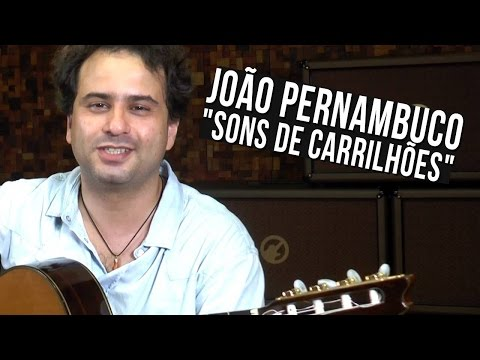 Jo�o Pernambuco - Sons de carrilh�es