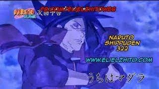 "getlinkyoutube.com-NARUTO SHIPPUDEN 322 SUB ESPAÑOL ""UCHIHA MADARA"" Capitulo 2 parte de 2 En HD"