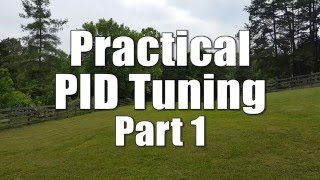 Practical PID Tuning - Part 1  | HOW TO TUNE A QUAD