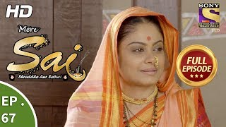 Mere Sai - Ep 67 - Full Episode - 28th December, 2017