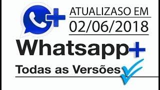 getlinkyoutube.com-WhatsApp+ -Todas as  versões(14/06/2016)