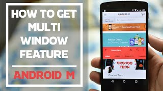 getlinkyoutube.com-How to Enable Multi Window in Official Android 6.0 Marshmallow