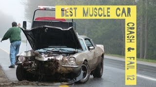 getlinkyoutube.com-BEST of Muscle Car ( CRASH & FAIL 12 ) ( Pure Sound ) (HD)