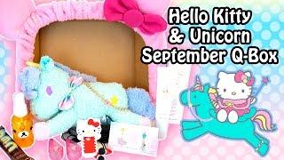 getlinkyoutube.com-Hello Kitty & Unicorn Themed September Q-Box - Kawaii Monthly Subscription Box
