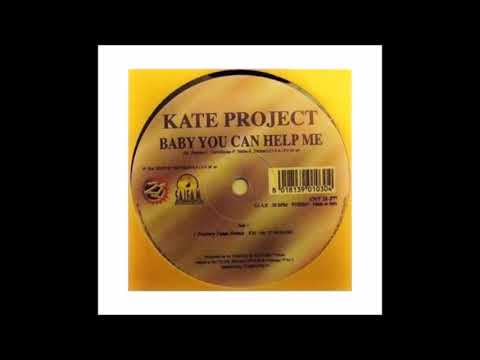 Baby You Can Help Me de Kate Project Letra y Video